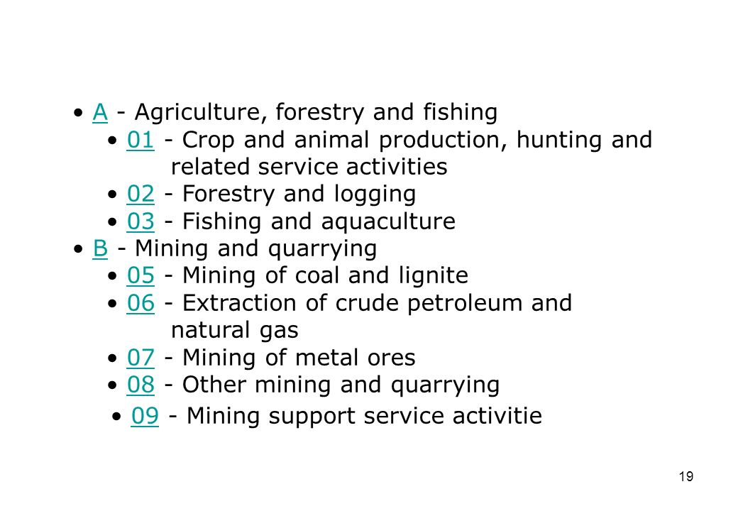 A - Agriculture, forestry and fishing
