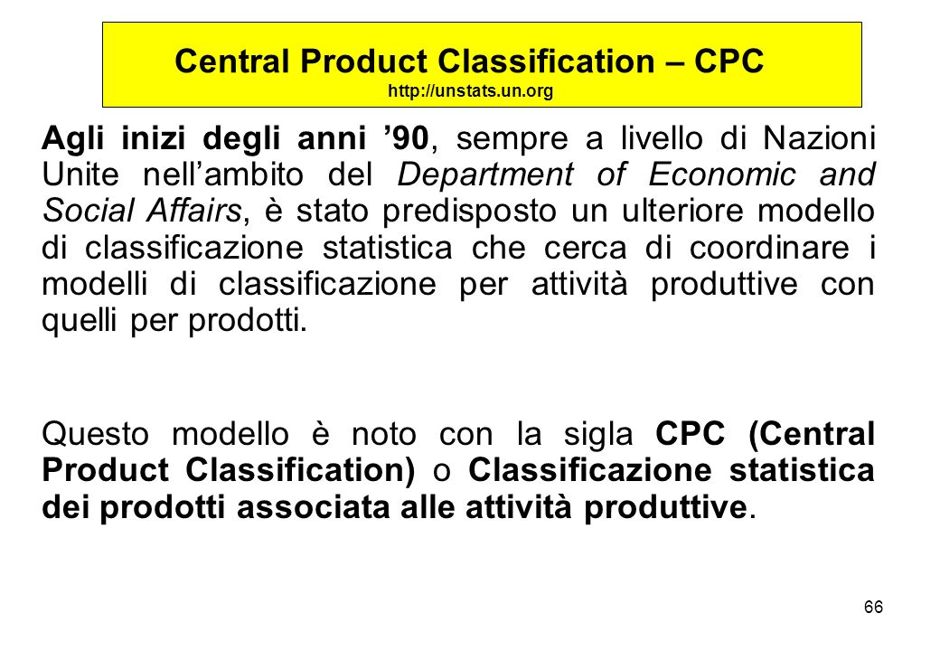 Central Product Classification – CPC http://unstats.un.org
