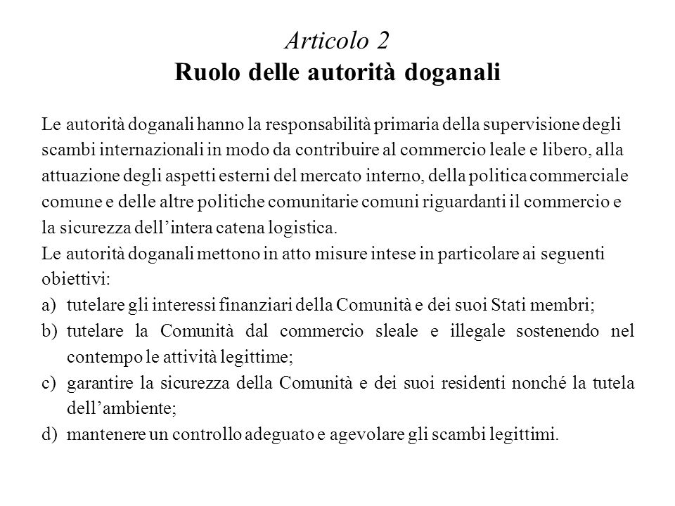 Articolo 2 Ruolo delle autorità doganali