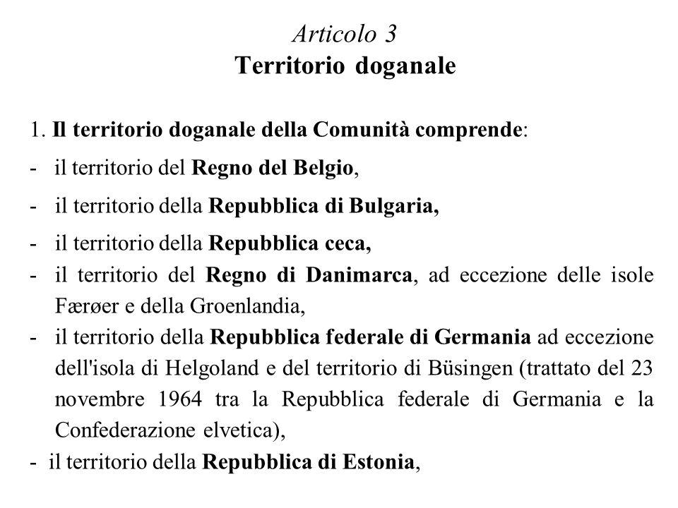 Articolo 3 Territorio doganale
