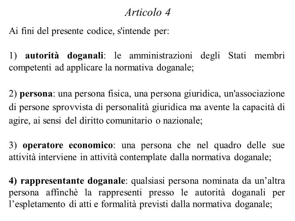 Articolo 4 Ai fini del presente codice, s intende per: