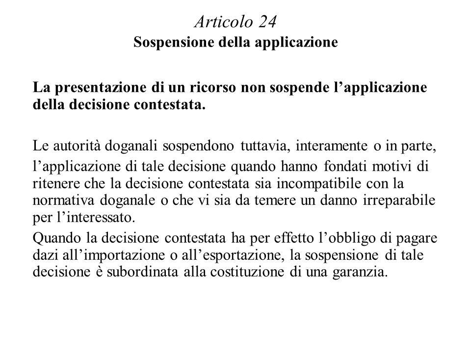 Articolo 24 Sospensione della applicazione