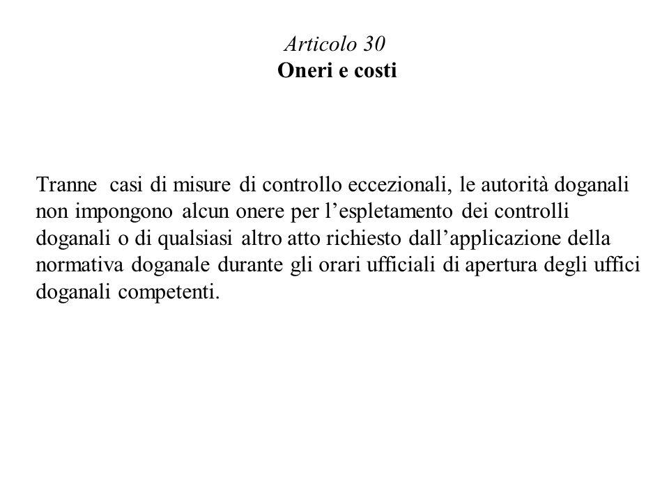 Articolo 30 Oneri e costi