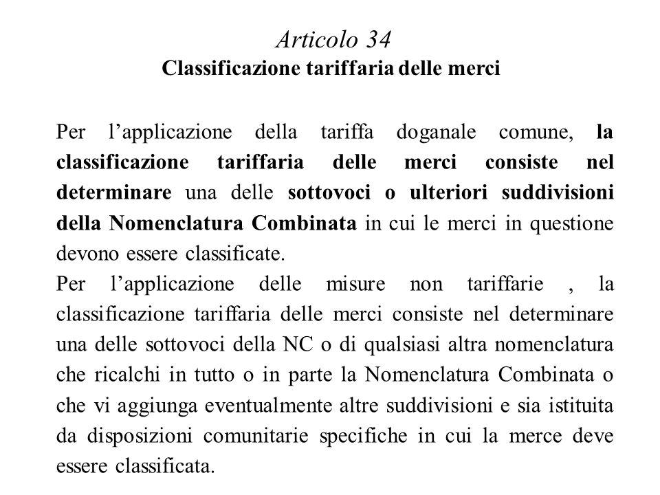 Articolo 34 Classificazione tariffaria delle merci