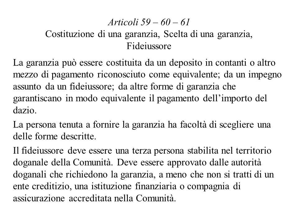 Articoli 59 – 60 – 61 Costituzione di una garanzia, Scelta di una garanzia, Fideiussore
