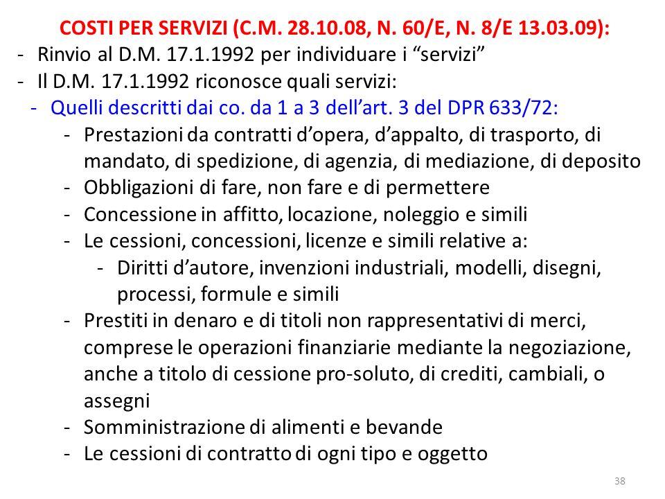 COSTI PER SERVIZI (C.M. 28.10.08, N. 60/E, N. 8/E 13.03.09):