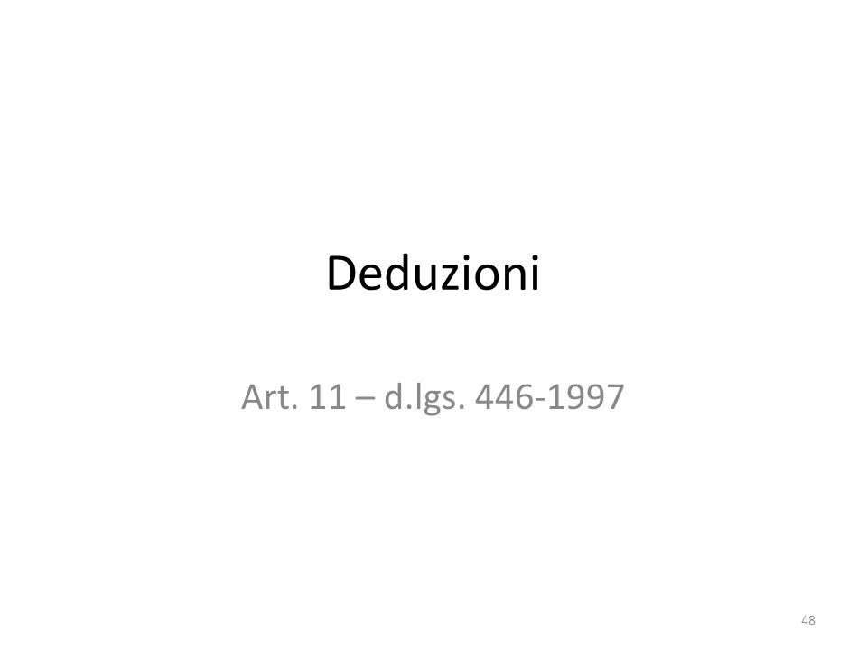 Deduzioni Art. 11 – d.lgs. 446-1997