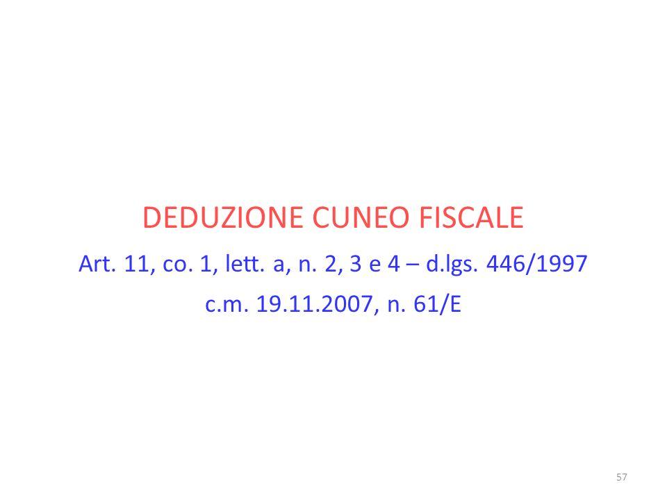DEDUZIONE CUNEO FISCALE Art. 11, co. 1, lett. a, n. 2, 3 e 4 – d. lgs
