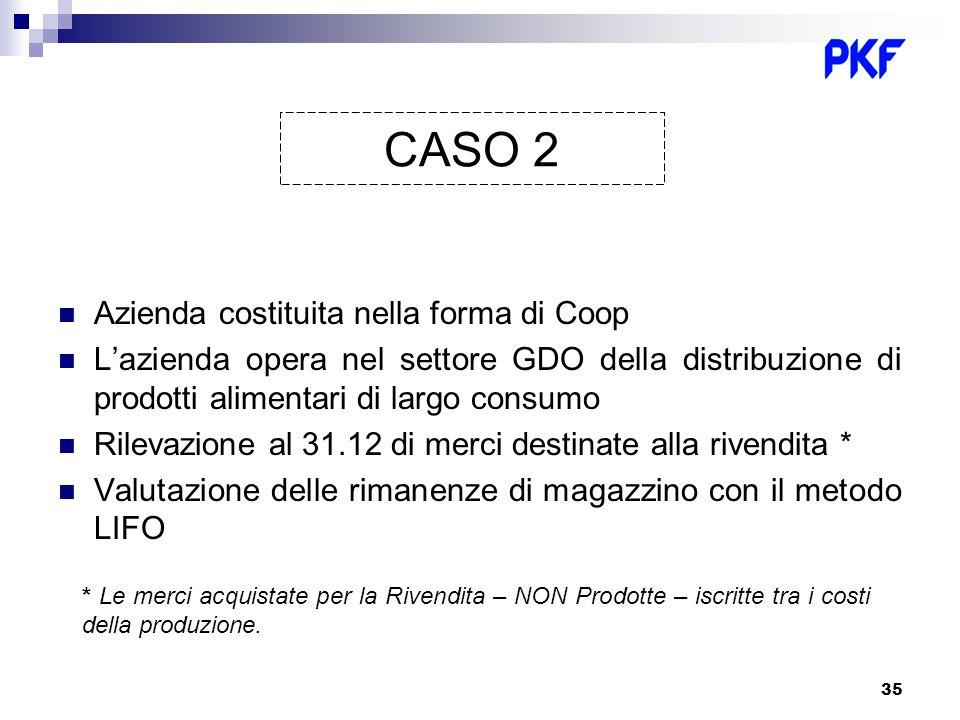 CASO 2 Azienda costituita nella forma di Coop
