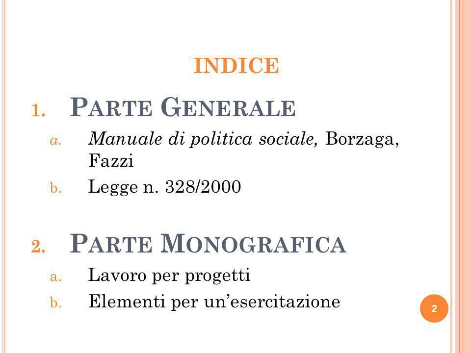 Parte Generale Parte Monografica Indice