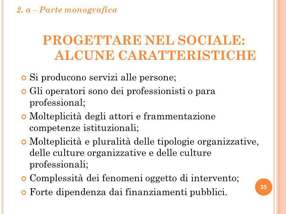 Progettare nel Sociale: alcune caratteristiche