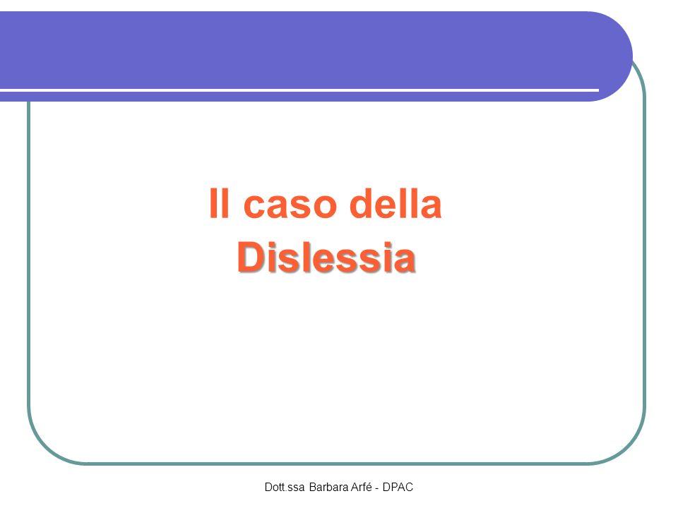 Il caso della Dislessia