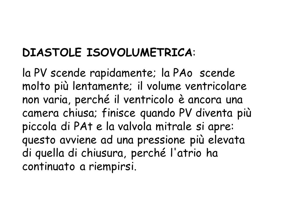 DIASTOLE ISOVOLUMETRICA: