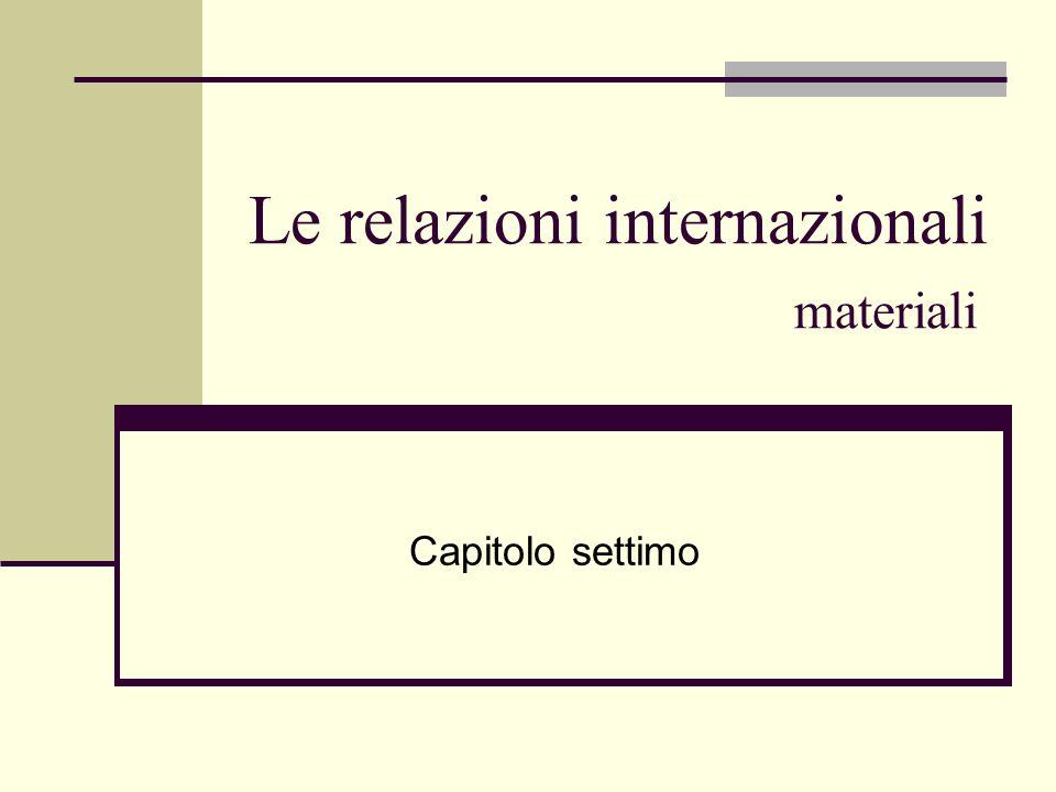 Le relazioni internazionali materiali