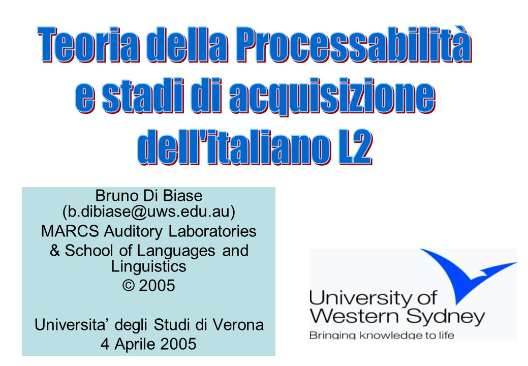Teoria della Processabilità e stadi di acquisizione dell italiano L2