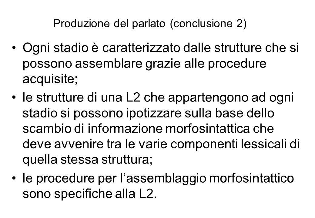 Produzione del parlato (conclusione 2)