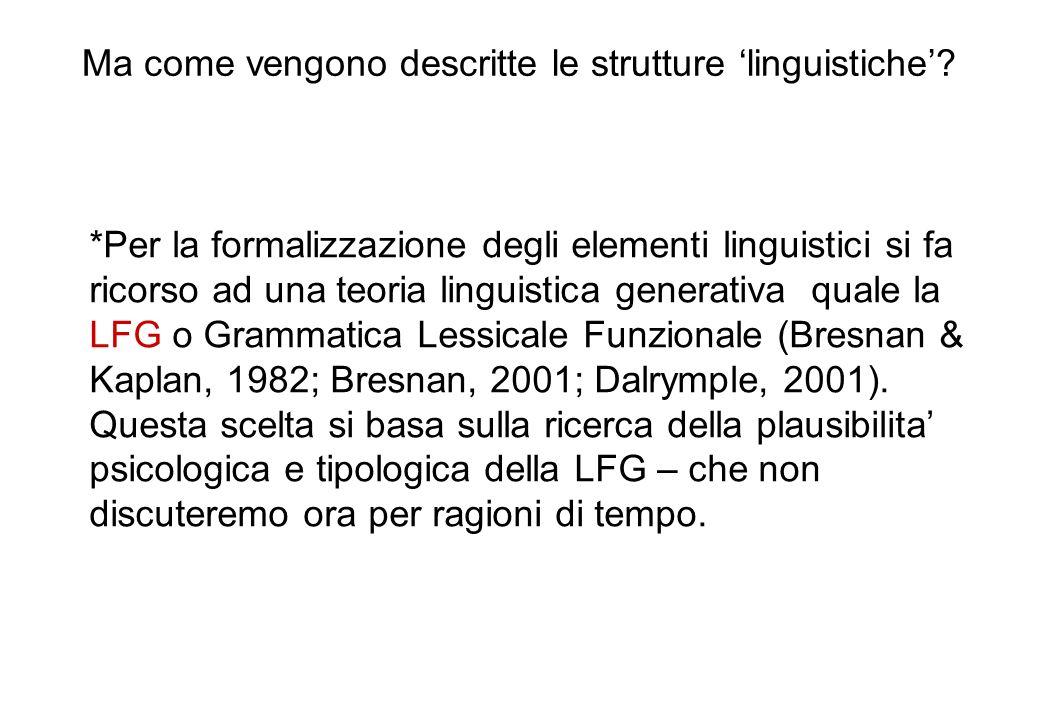 Ma come vengono descritte le strutture 'linguistiche'