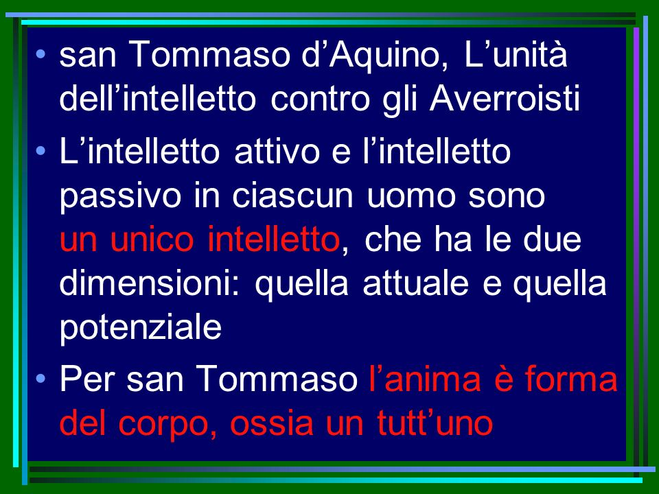san Tommaso d'Aquino, L'unità dell'intelletto contro gli Averroisti