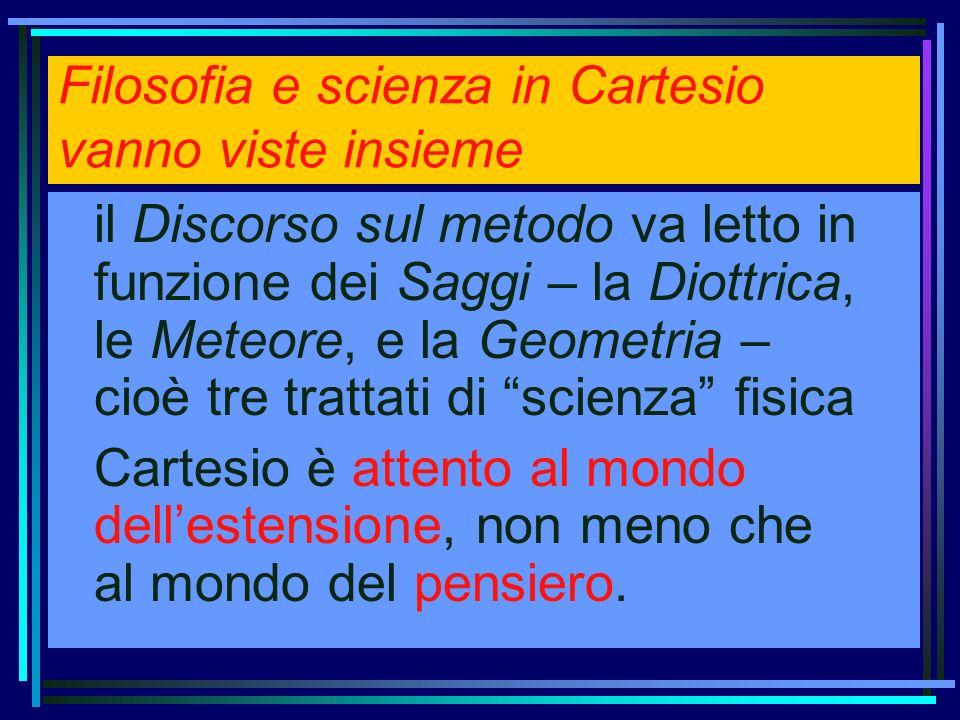 Filosofia e scienza in Cartesio vanno viste insieme