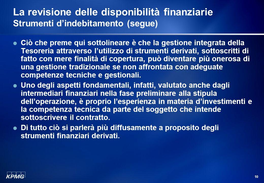 La revisione delle disponibilità finanziarie Strumenti d'indebitamento (segue)