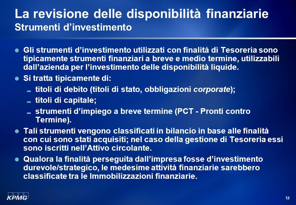 La revisione delle disponibilità finanziarie Strumenti d'investimento
