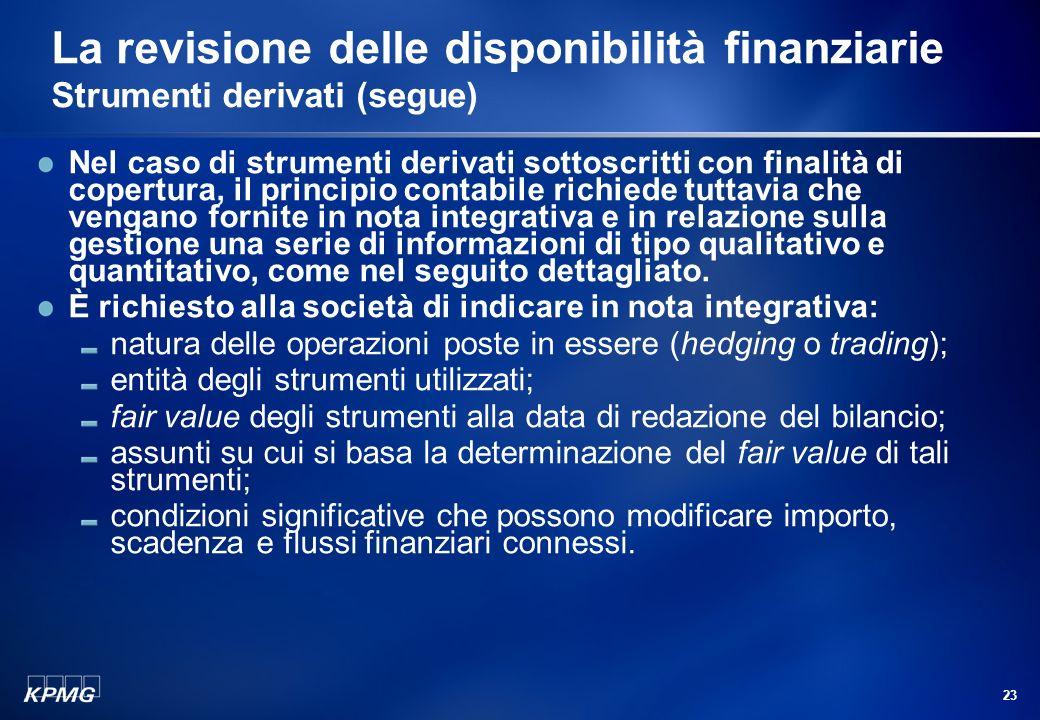 La revisione delle disponibilità finanziarie Strumenti derivati (segue)
