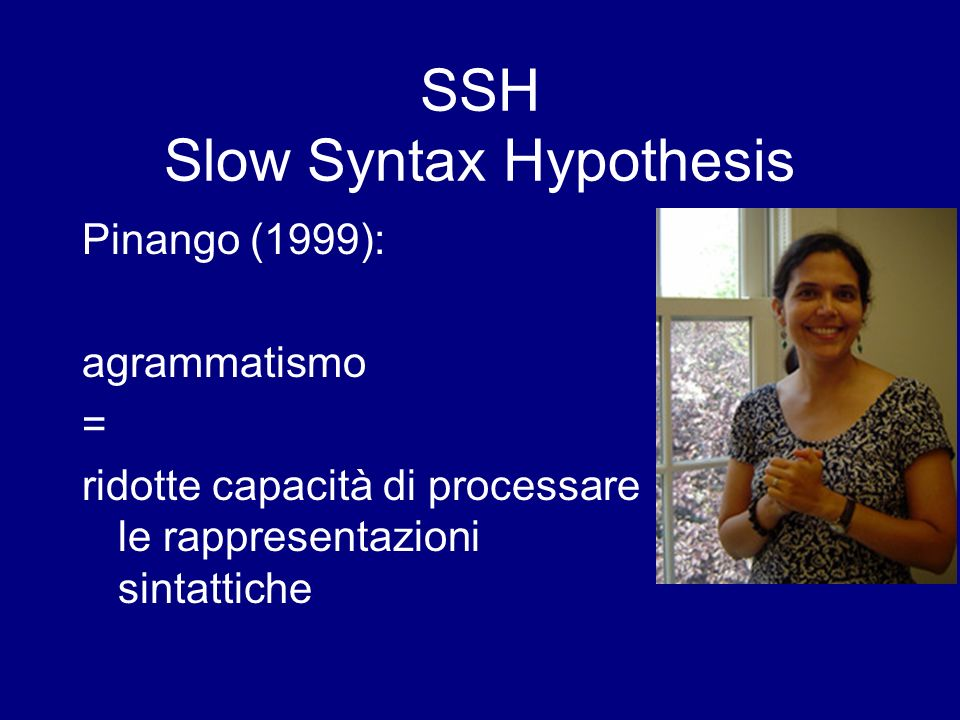 SSH Slow Syntax Hypothesis