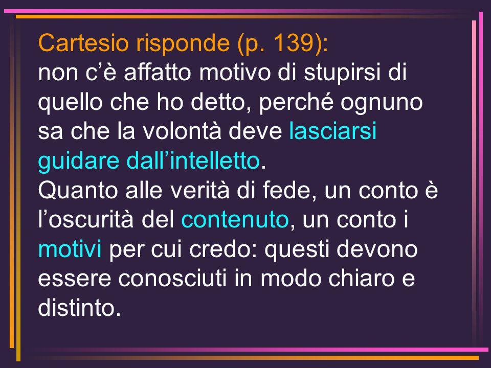 Cartesio risponde (p. 139):