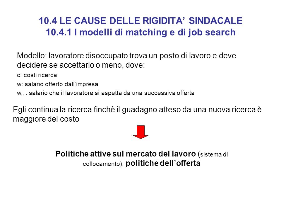 10. 4 LE CAUSE DELLE RIGIDITA' SINDACALE 10. 4