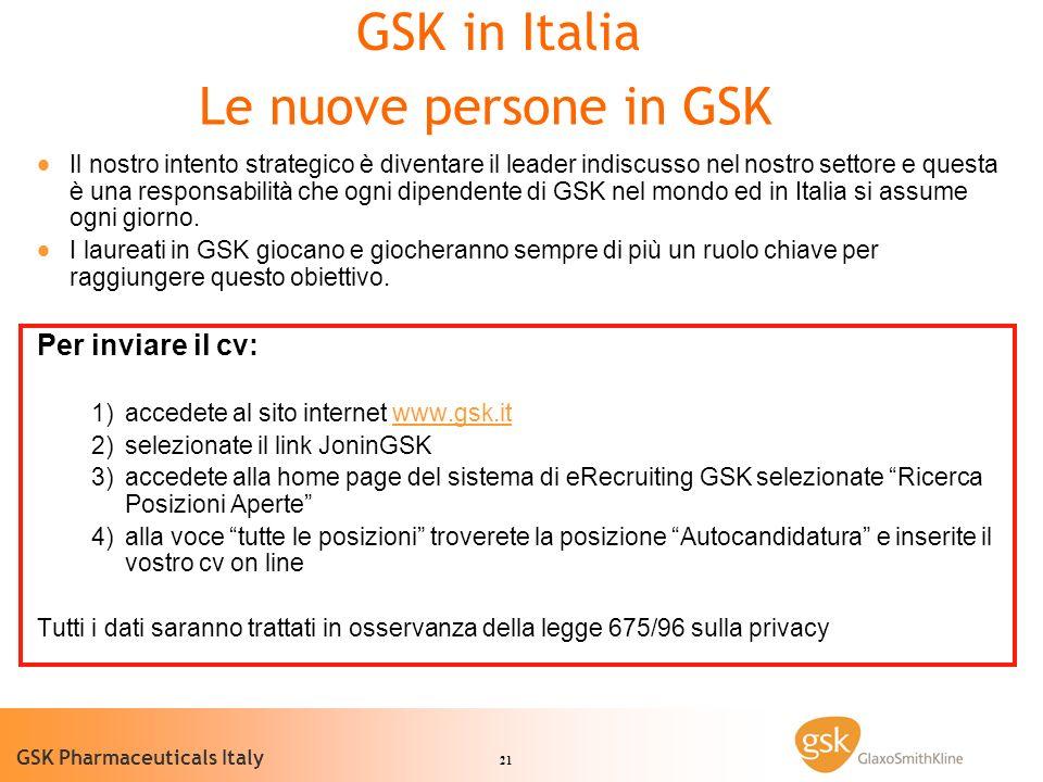 GSK in Italia Le nuove persone in GSK Per inviare il cv: