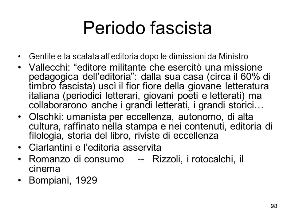 Periodo fascista Gentile e la scalata all'editoria dopo le dimissioni da Ministro.