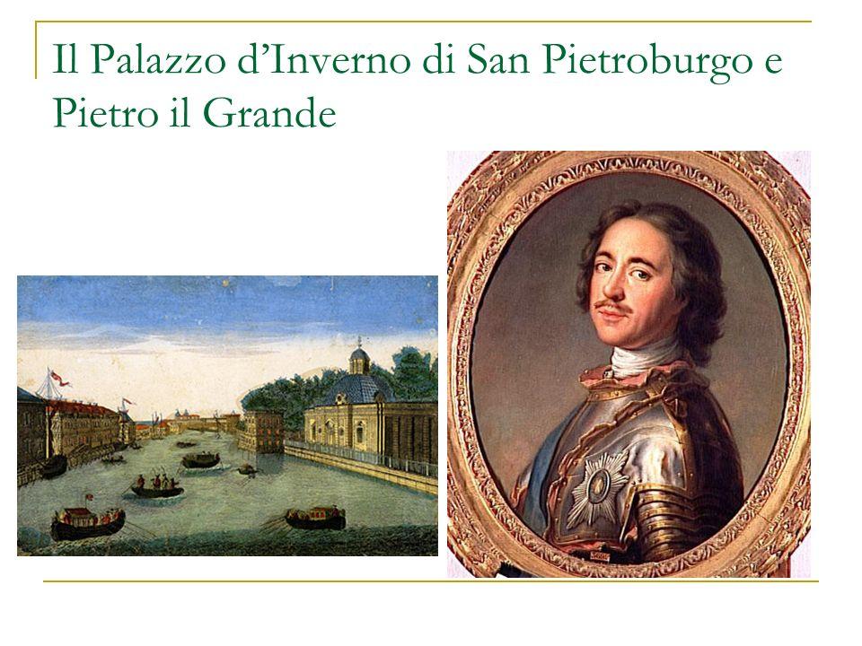 Il Palazzo d'Inverno di San Pietroburgo e Pietro il Grande