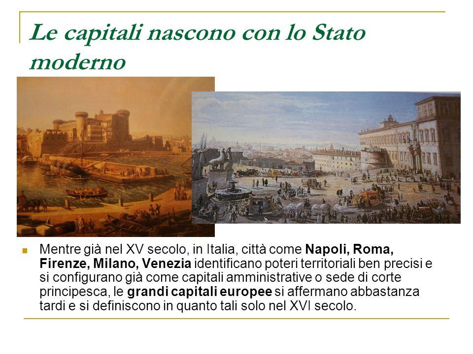 Le capitali nascono con lo Stato moderno
