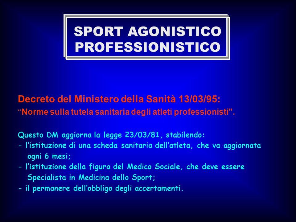 SPORT AGONISTICO PROFESSIONISTICO
