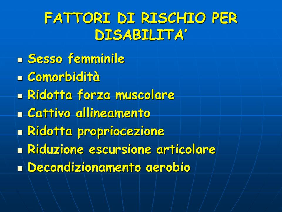 FATTORI DI RISCHIO PER DISABILITA'