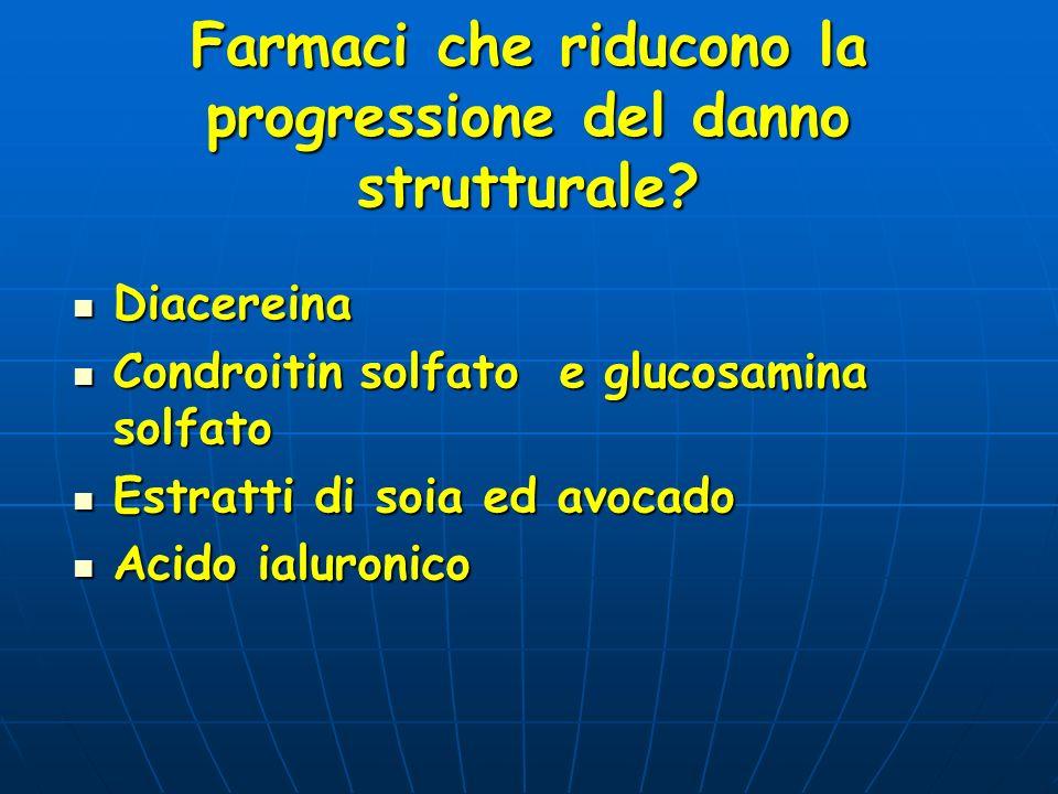 Farmaci che riducono la progressione del danno strutturale
