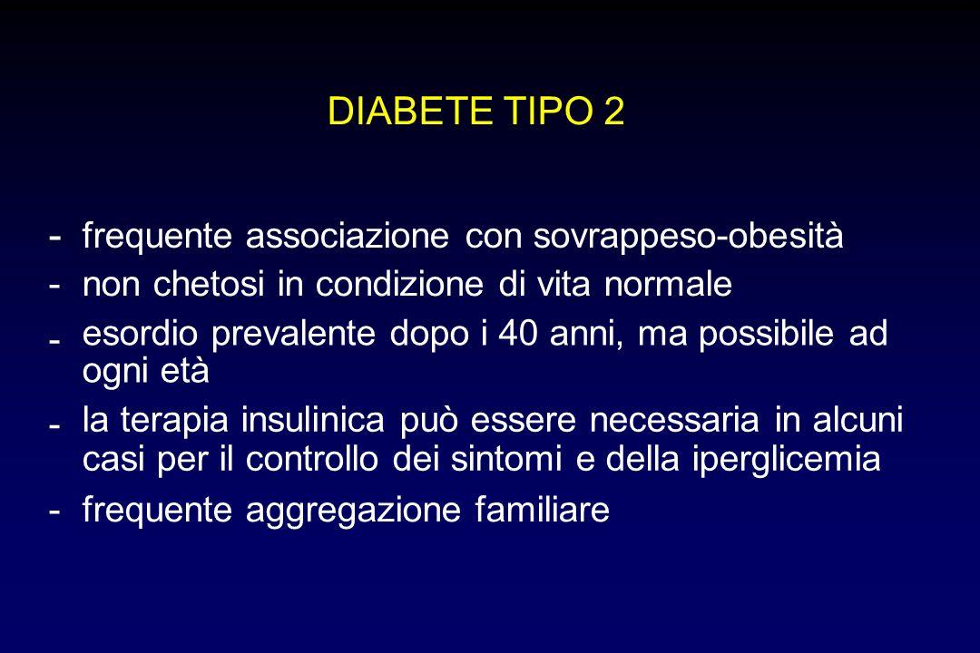 - DIABETE TIPO 2 frequente associazione con sovrappeso-obesità -