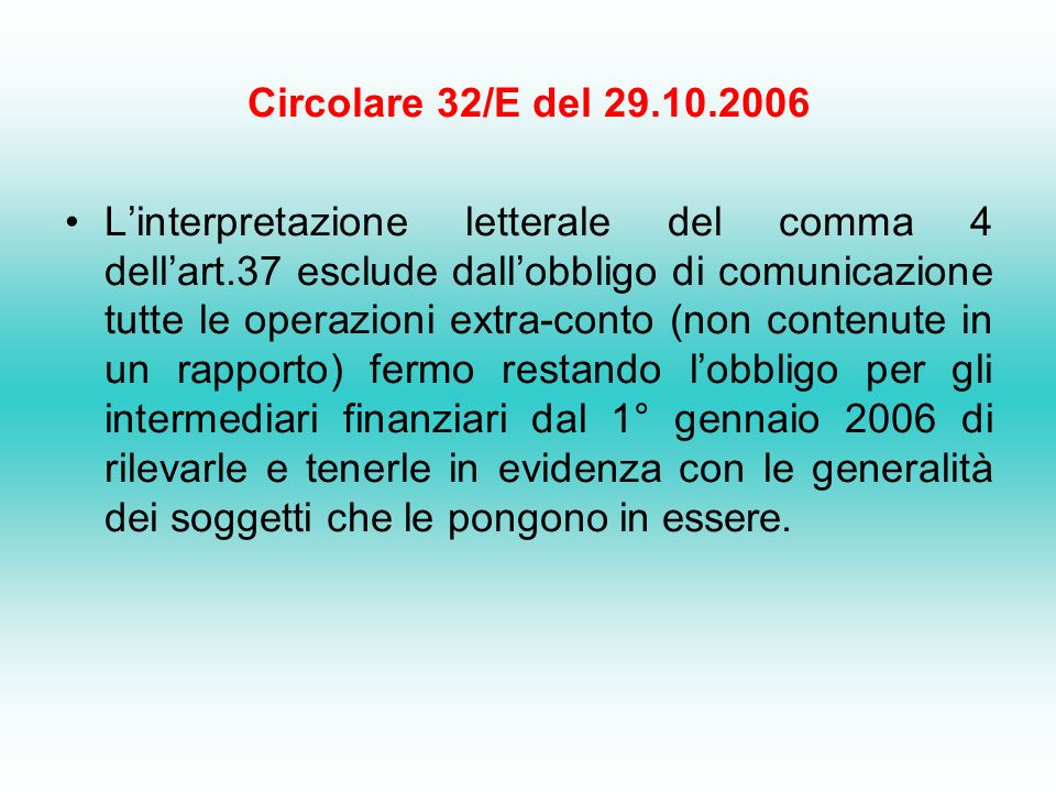 Circolare 32/E del 29.10.2006