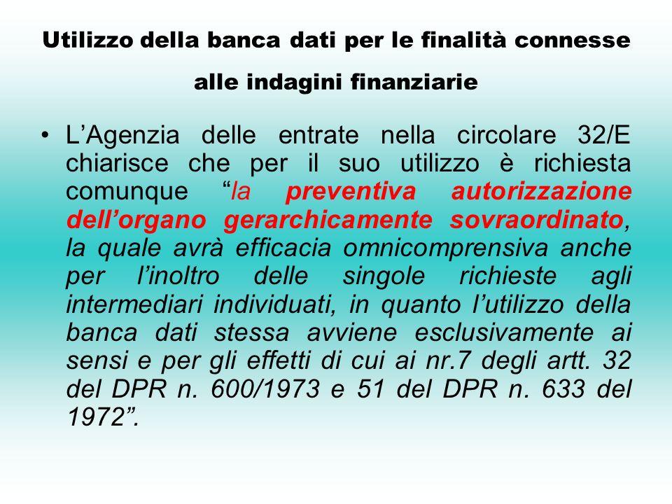 Utilizzo della banca dati per le finalità connesse alle indagini finanziarie