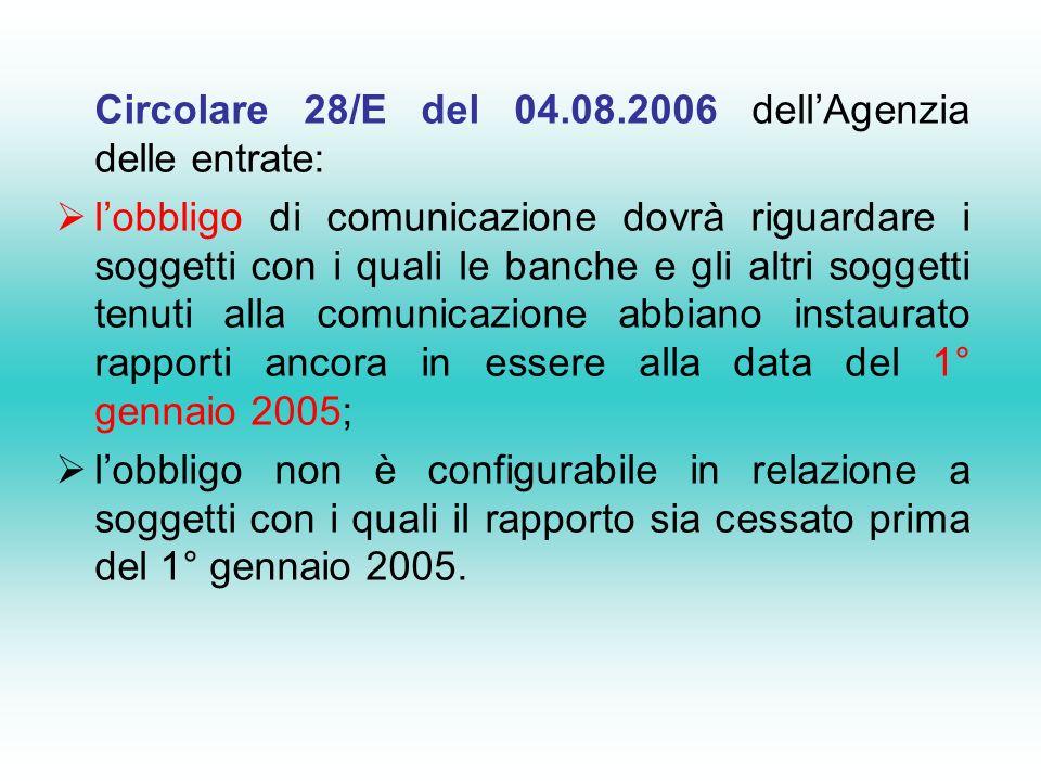 Circolare 28/E del 04.08.2006 dell'Agenzia delle entrate: