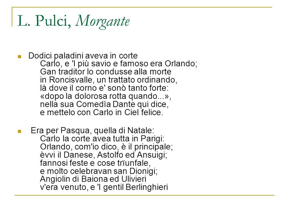 L. Pulci, Morgante