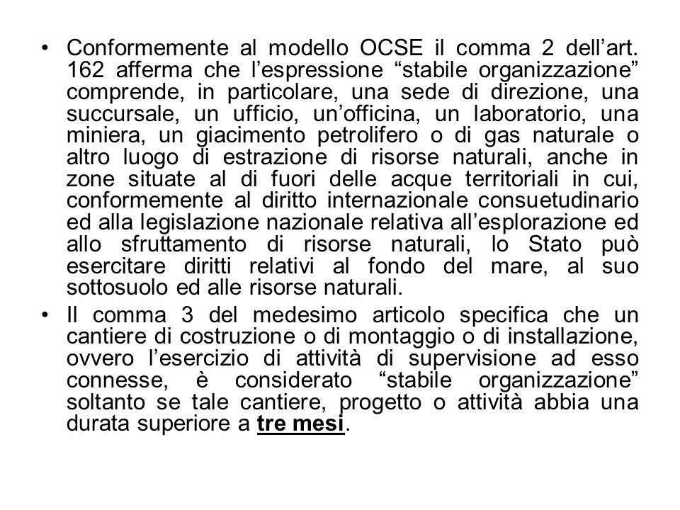 Conformemente al modello OCSE il comma 2 dell'art