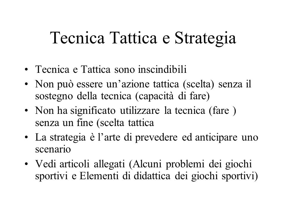 Tecnica Tattica e Strategia