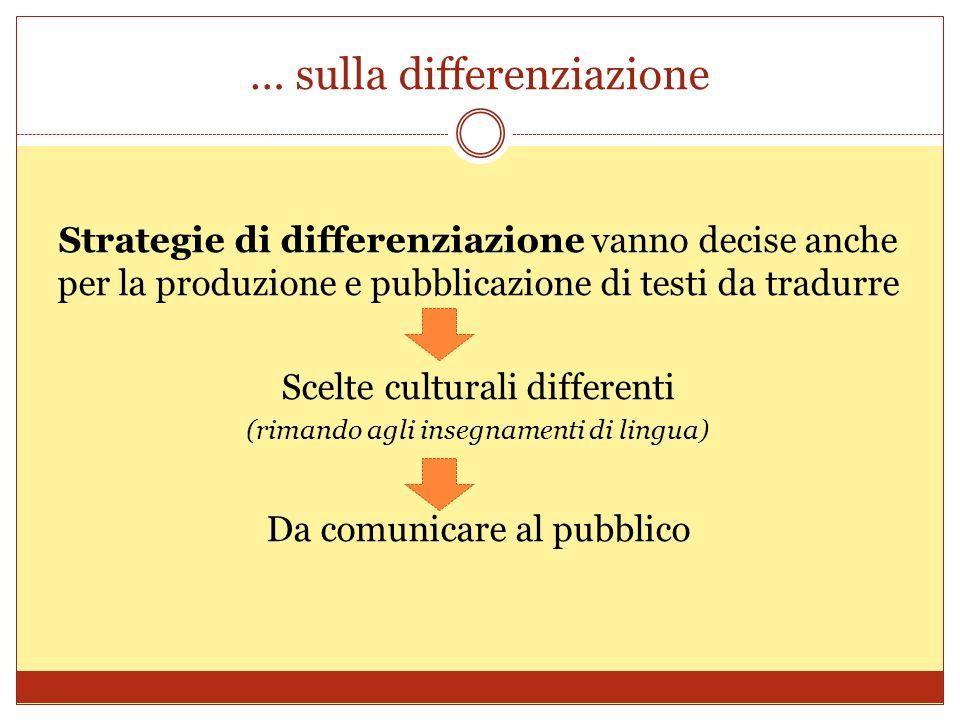 … sulla differenziazione
