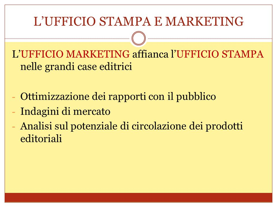 L'UFFICIO STAMPA E MARKETING
