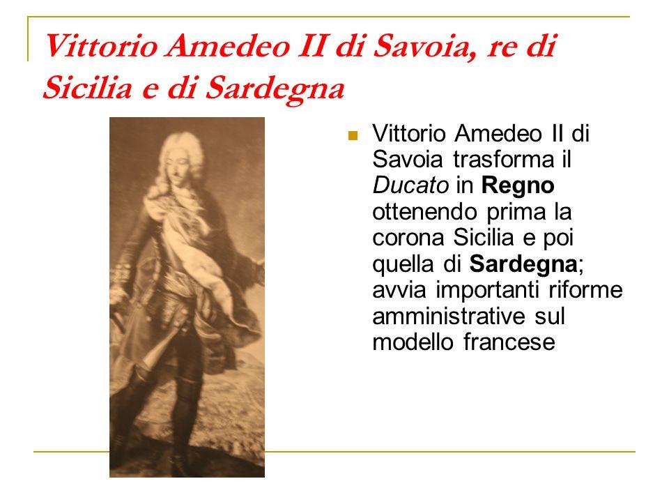 Vittorio Amedeo II di Savoia, re di Sicilia e di Sardegna