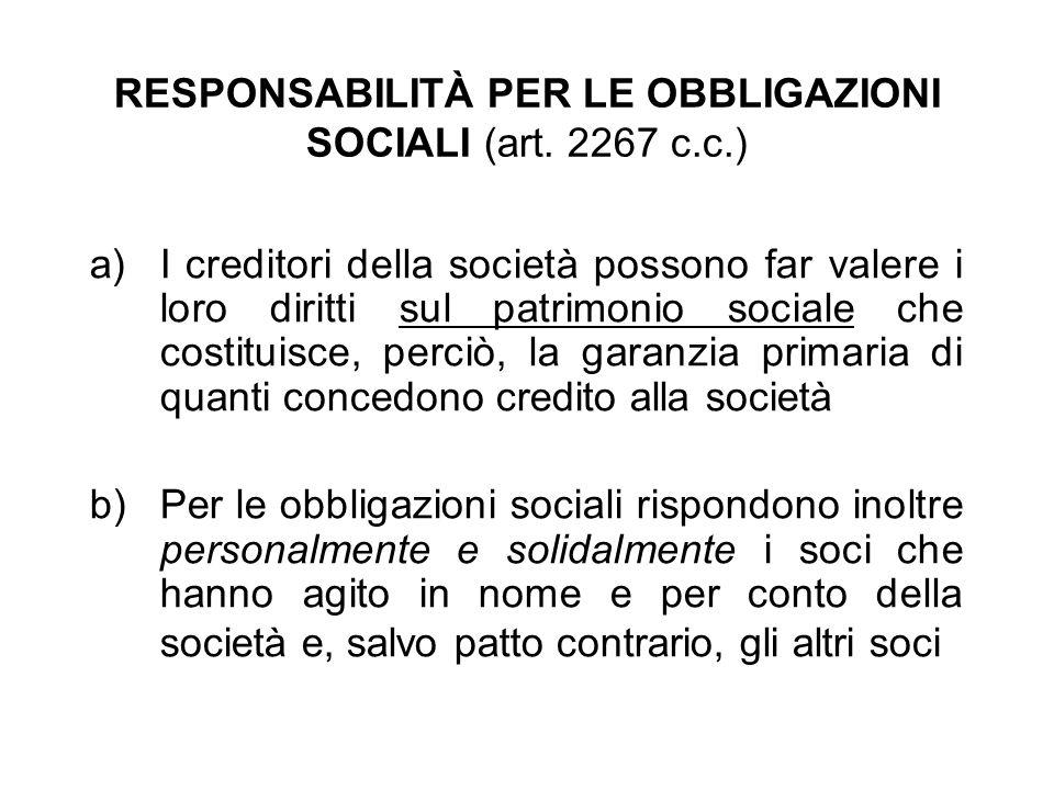 RESPONSABILITÀ PER LE OBBLIGAZIONI SOCIALI (art. 2267 c.c.)