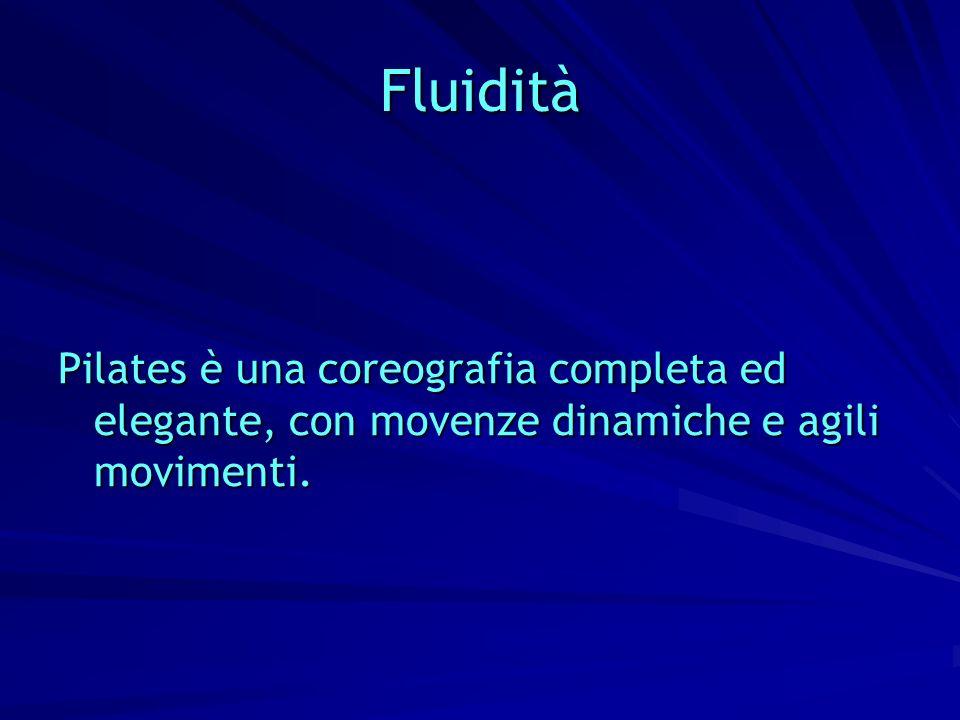 Fluidità Pilates è una coreografia completa ed elegante, con movenze dinamiche e agili movimenti.