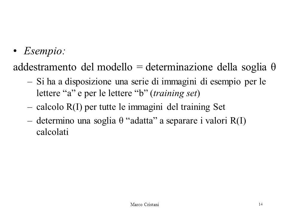 addestramento del modello = determinazione della soglia θ