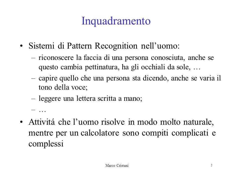 Inquadramento Sistemi di Pattern Recognition nell'uomo: